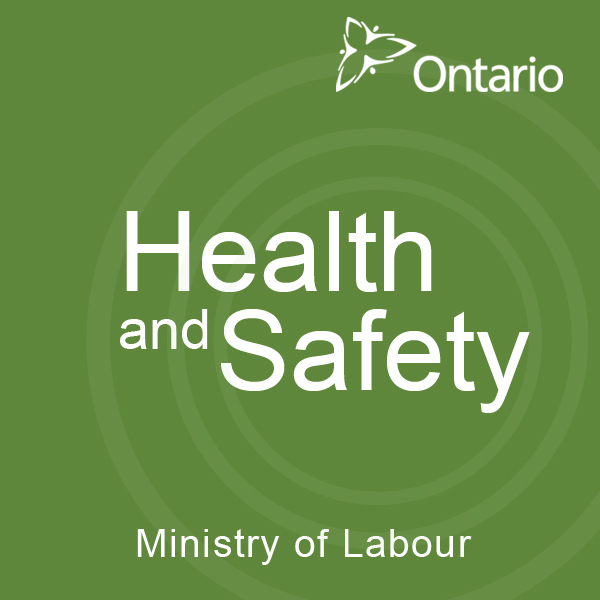 Ontario Ministry of Labour Health and Safety Podcast
