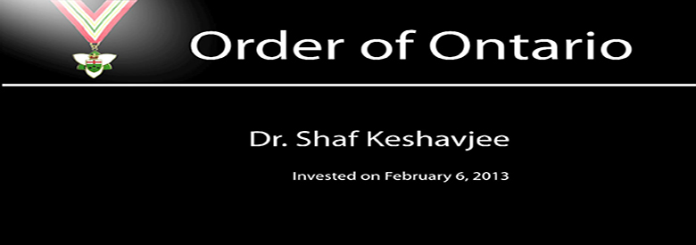 Dr. Shafique Keshavjee is among 25 extraordinary Ontarians appointed to the Order of Ontario.